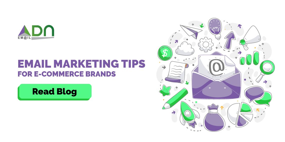 5 EMAIL MARKETING TIPS FOR E-COMMERCE BRANDS