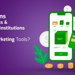Email Marketing Tools - 6 Reasons to Use Them for Banks & Financial Institutions